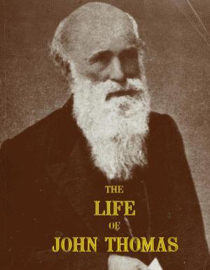 The Life of John Thomas
